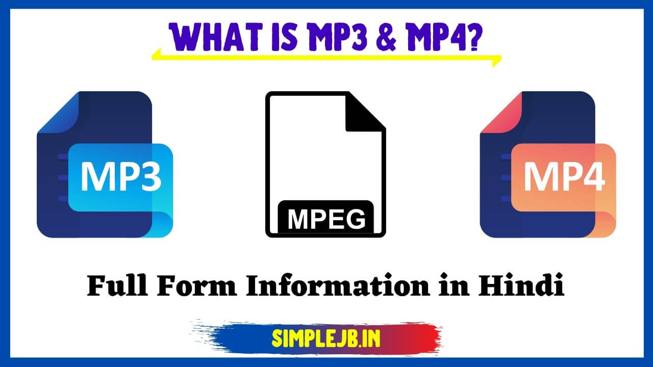 what-is-mp3-and-mp4-full-form