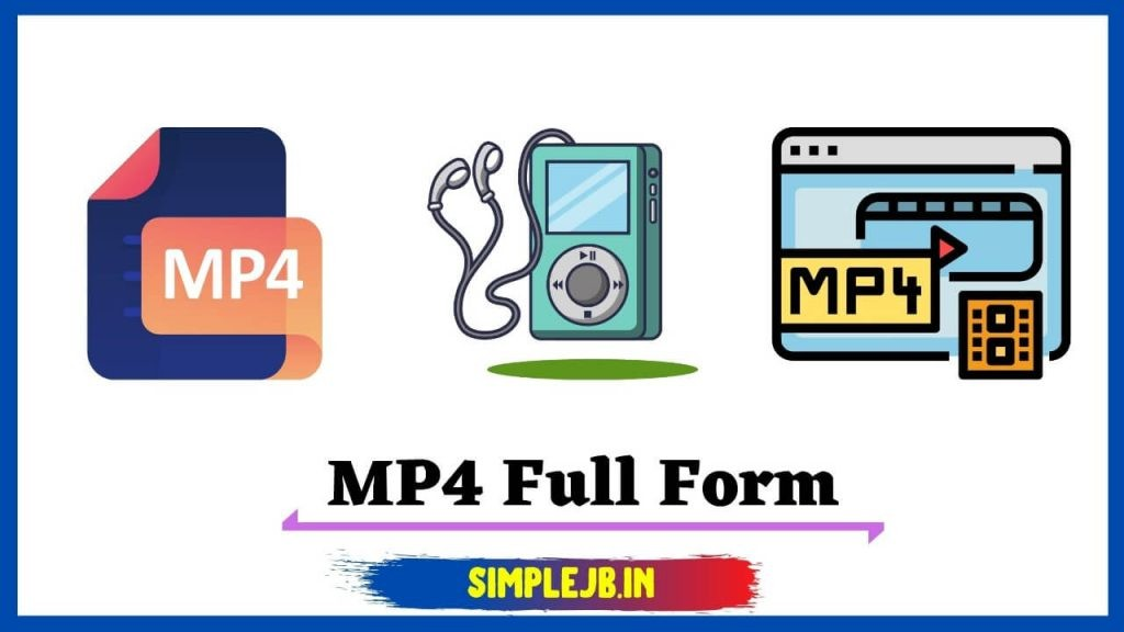what-is-mp4-full-form