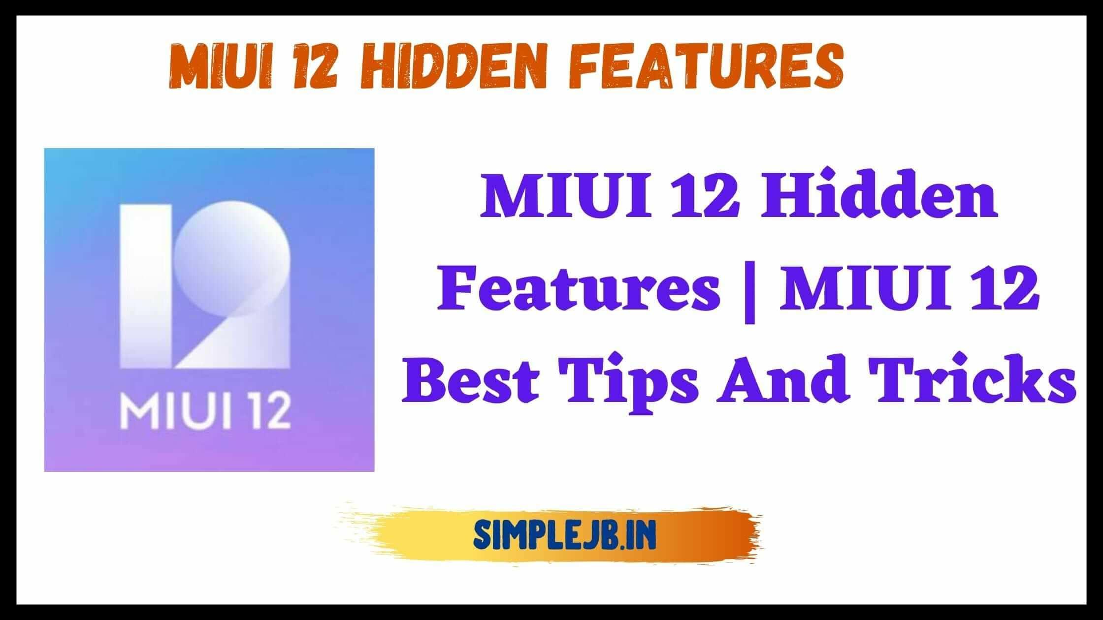 miui-12-hidden-features
